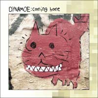 Dynamoe - Coming Home